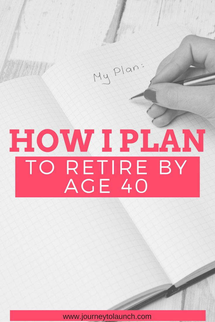 Learn the steps I am taking to retire in 7 years by the age of 40.