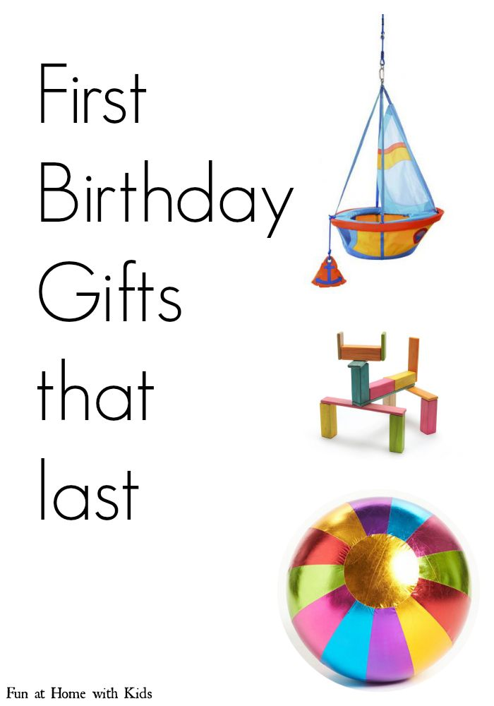A list of creative gifts that will grow with your child and be relevant and played with even years after their first birthdays from Fun at Home with Kids
