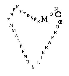 Mon coeur pareil à une flamme renversée - Guillaume Appolinaire, Calligramme