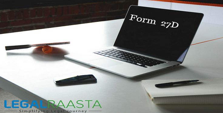 Form 27D is a certificate under Section 206C of Income Tax Act, 1961 for Tax Collected at Source (TCS). Tax Deducted at Source (TDS) is collected by...