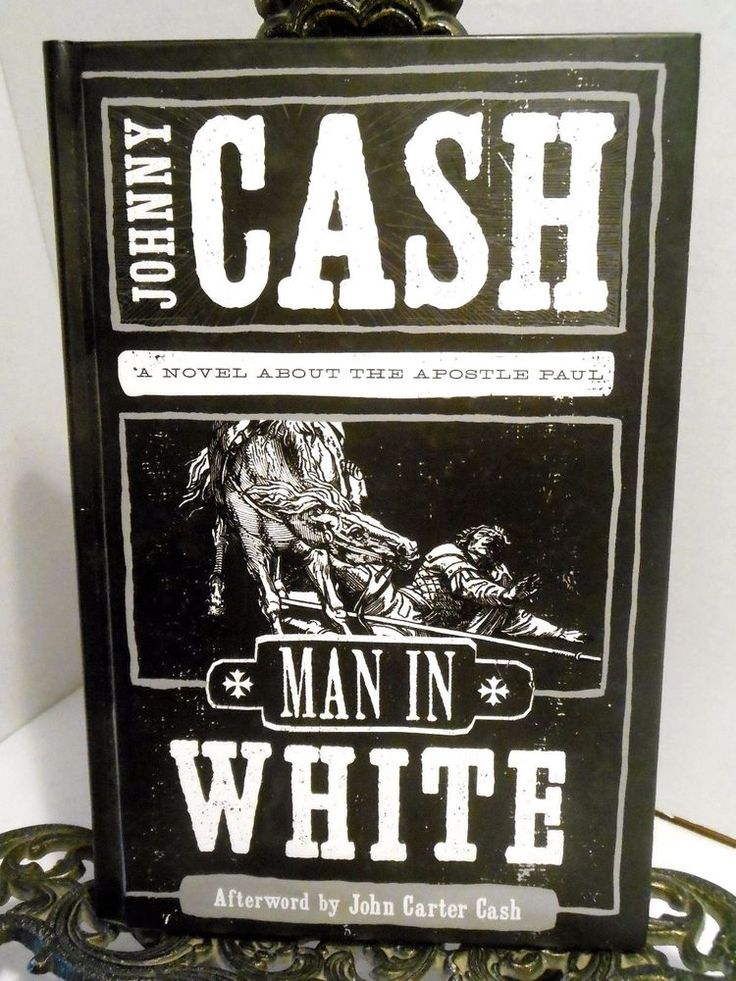 Singer Song Writer Johnny Cash Only Novel Man In White Saul to Apostle Paul HB
