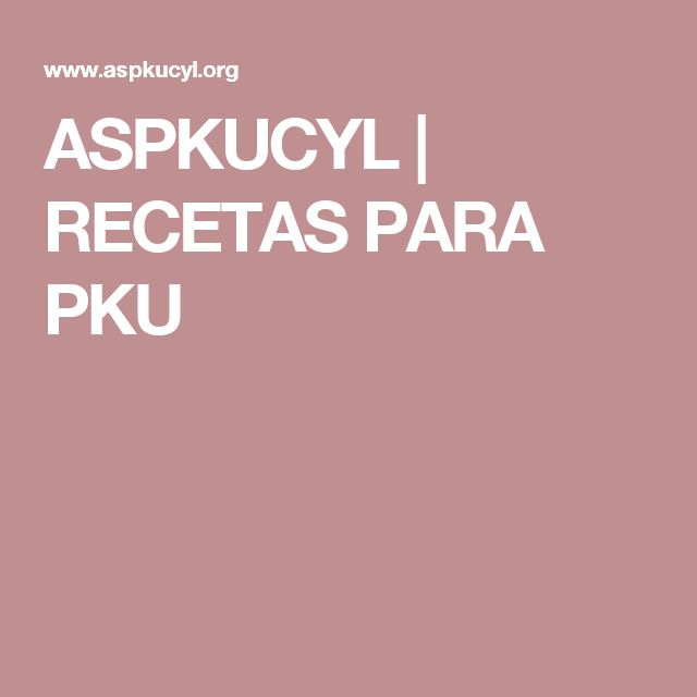 ASPKUCYL | RECETAS PARA PKU