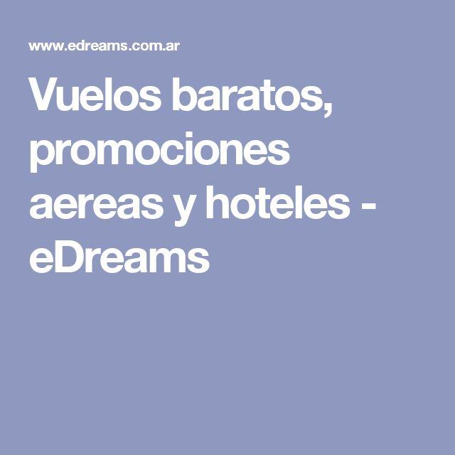 Vuelos baratos, promociones aereas y hoteles - eDreams