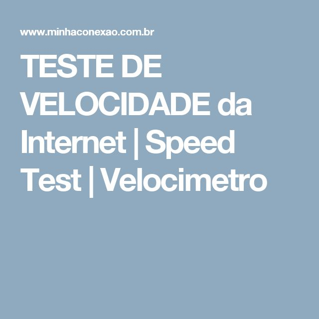 TESTE DE VELOCIDADE da Internet | Speed Test | Velocimetro