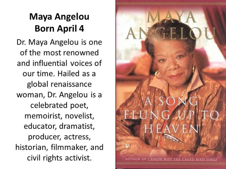 the works and influences of maya angelou Literary influences: maya angelou was highly influenced by her friend,  maya angelou's most popular works are about her life  angelou, maya.