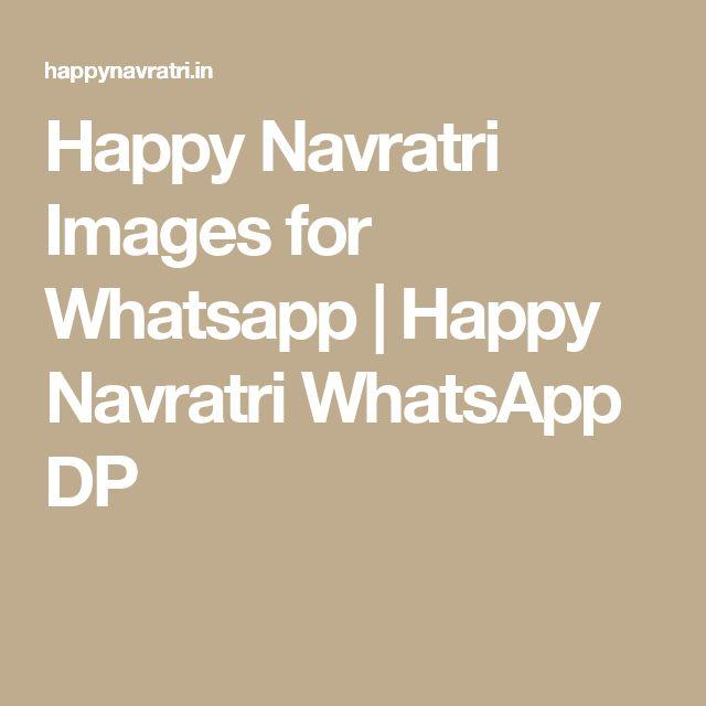 Happy Navratri Images for Whatsapp | Happy Navratri WhatsApp DP