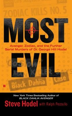 Most Evil by Steve Hodel,Ralph Pezzullo, Click to Start Reading eBook, From the New York Times bestselling author of Black Dahlia Avenger   Former LAPD detective Steve Hode