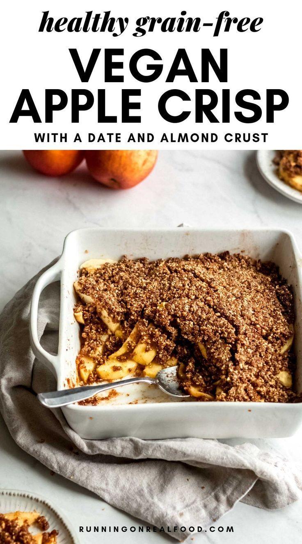 Vegan Apple Crisp Recipe Healthy Easy Running On Real Food Recipe Vegan Apple Crisp Recipe Vegan Apple Crisp Apple Crisp Recipe Healthy