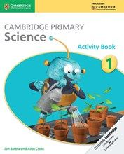 Cambridge International Primary: Science Activity Books for Years 1 - 6