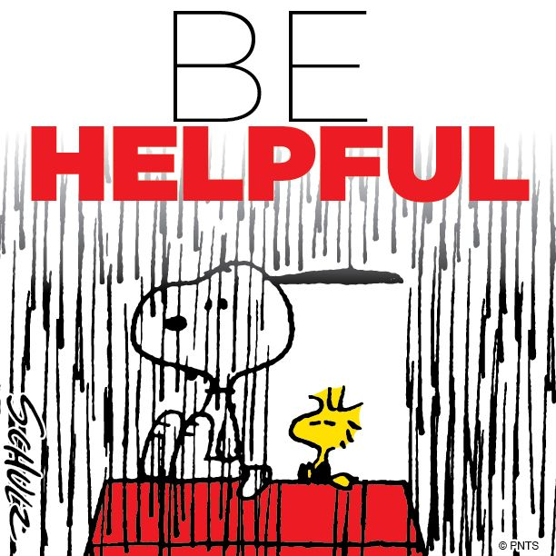 Be Helpful.