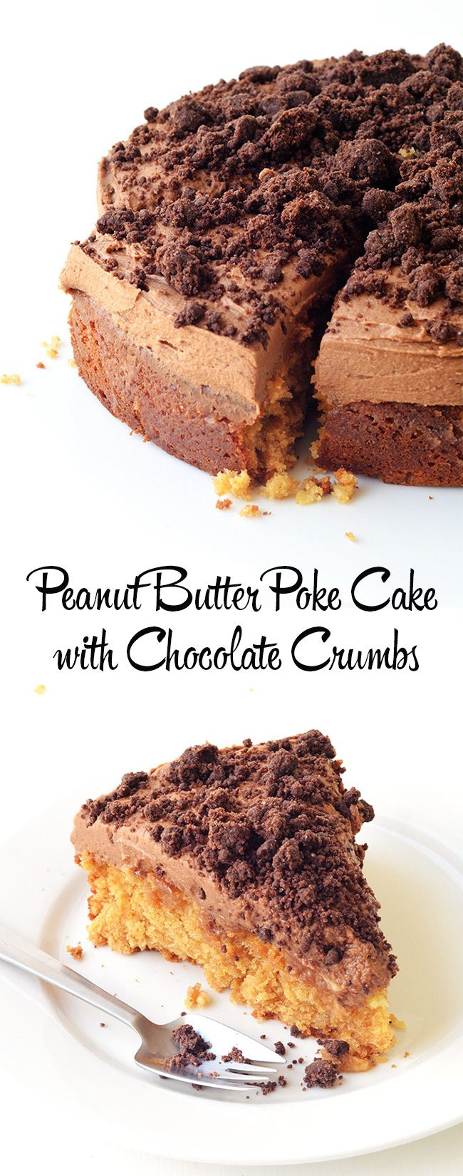 Peanut Butter Poke Cake with homemade chocolate crumbs - the best peanut butter cake I have ever had! Sweetest Menu