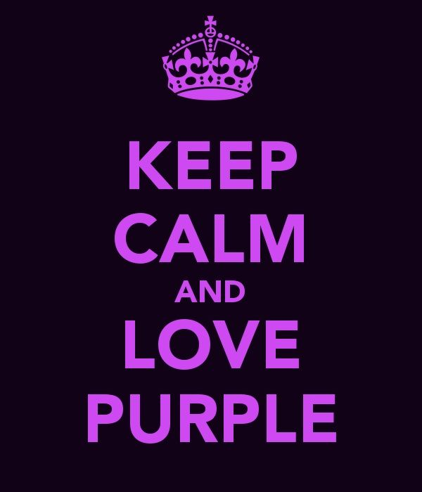 For all the purple lovers out there – keep calm and love purple!
