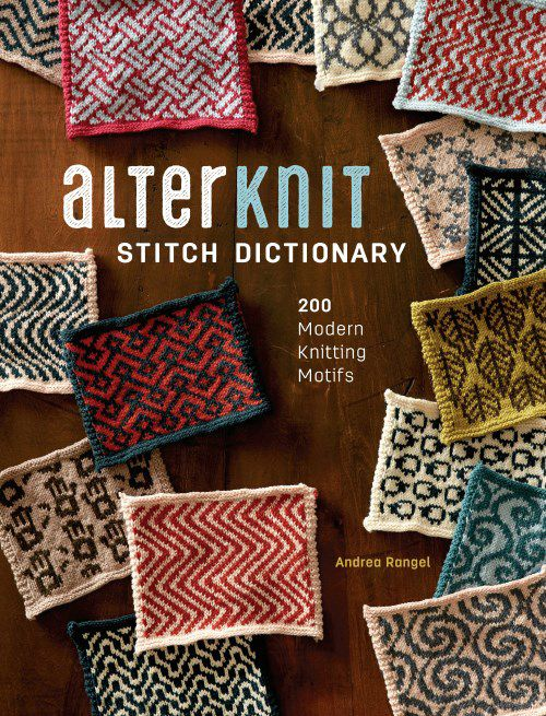 Alterknit Stitch Dictionary ~ 200 Modern knitting motifs ~ different from most books ~ author Andres Rangel has delved deep and reinvented colorwork knitting ~ book features a wide variety of motifs (incl. American-Southwest-inspired motifs) such as sheep, bugs, zombies, skulls, pooping pigs; also intriguing geometric designs, historical references, & motifs inspired by modern art & mythology - that doesn't even scratch the surface ~ comes in eBook or hard cover.