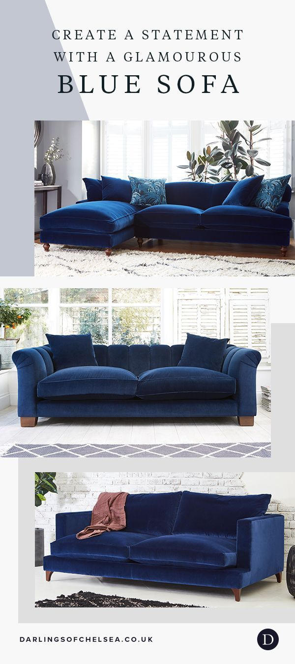 Glamorous Blue Sofas Darlings Of Chelsea In 2020 Blue Sofas Living Room Blue Living Room Blue Sofa