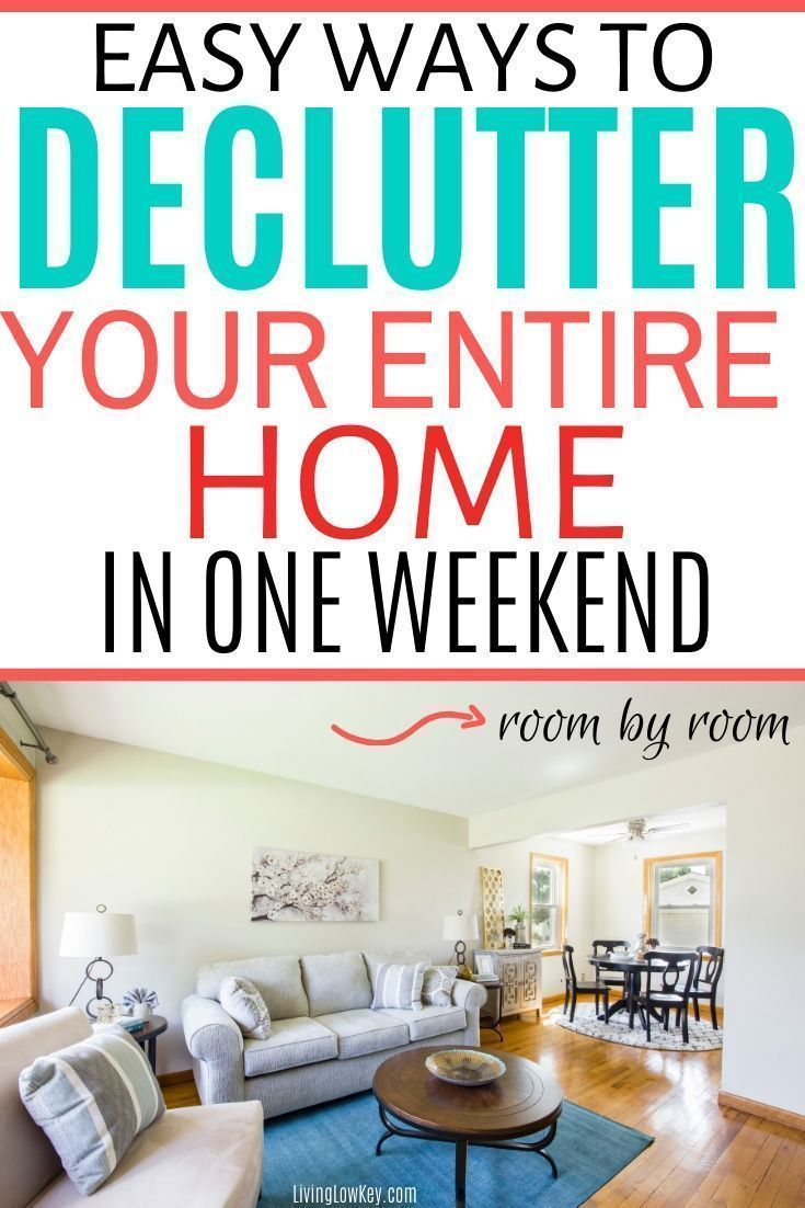 How To Declutter Your Home Quickly Room By Room Declutter Your Home Declutter Organize Declutter