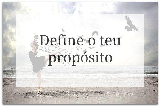 Tania Correia Blog: Define o teu propósito