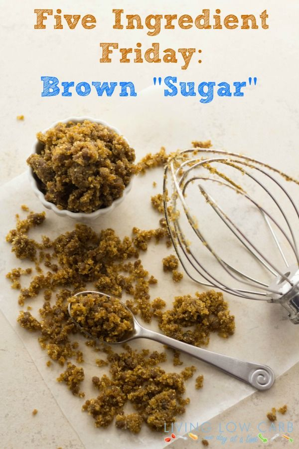 "Low Carb ""Brown Sugar"" - 2 cups granulated sweetener (like erithrytol) and 2 tbsp unsulfured molasses"