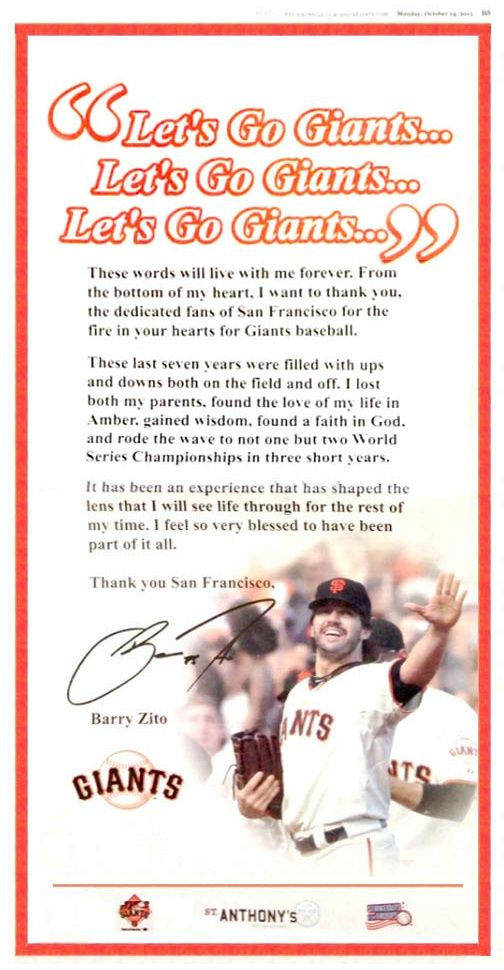 10/14/13. Barry ZIto took out a full page ad in today's San Francisco Chronicle just to say Thank You to Giants fans.  Pretty classy move...