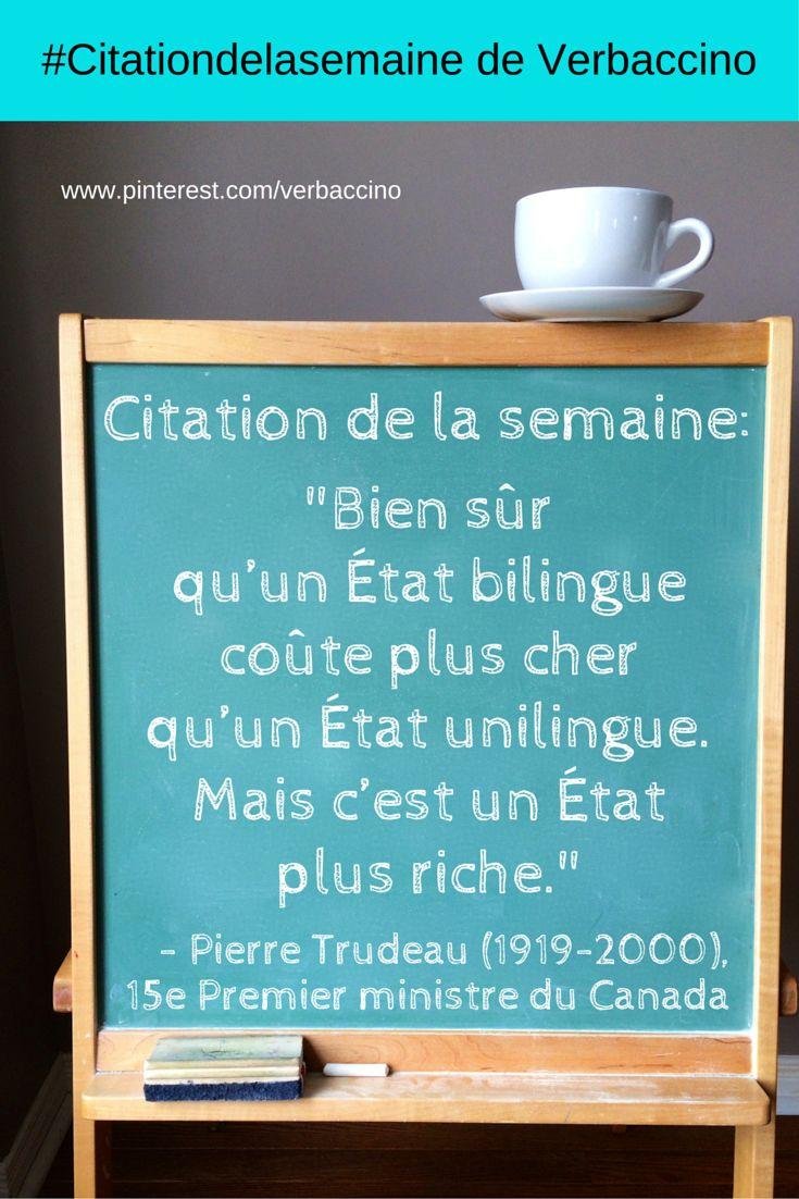 """#Citationdelasemaine: """"Bien sûr qu'un État bilingue coûte plus cher qu'un État unilingue. Mais c'est un État plus riche."""" - Pierre Trudeau (1919-2000)"""