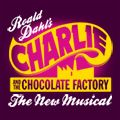 Charlie and the Chocolate Factory – The New Musical - Home