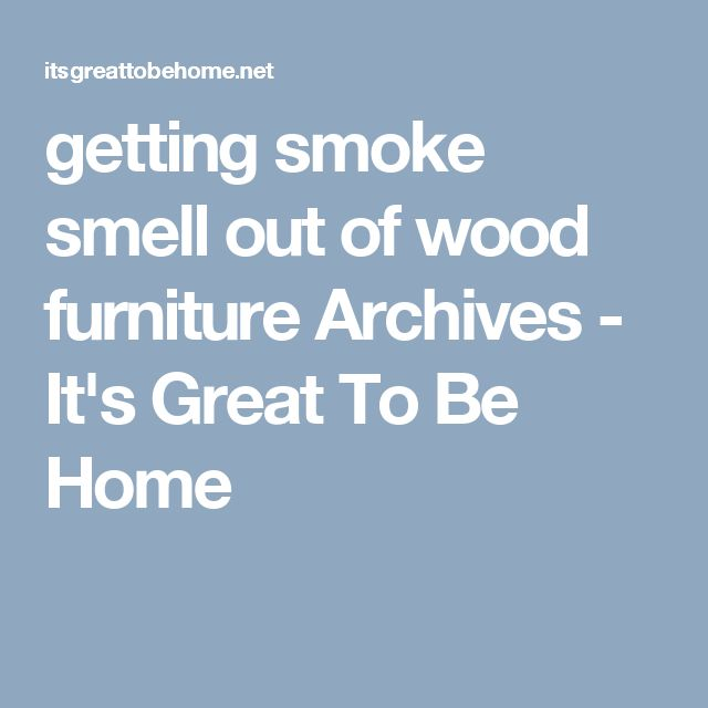 25 best ideas about Smoke smell on Pinterest