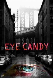 Watch Eye Candy Online For Free. A New York woman suspects that one of her online dates is a serial killer.