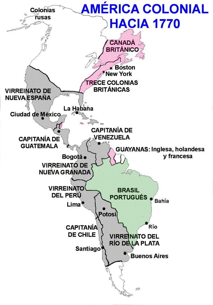 """Conquista y colonización de (lo que hoy es) América. División geo-política de la Colonia en 1770, las fronteras son aproximaciones, ya que se """"compartían"""" y se luchaba en contra las formas de organización socio-políticas originarias."""