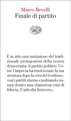 Marco Revelli, Finale di partito, Vele - DISPONIBILE ANCHE IN EBOOK