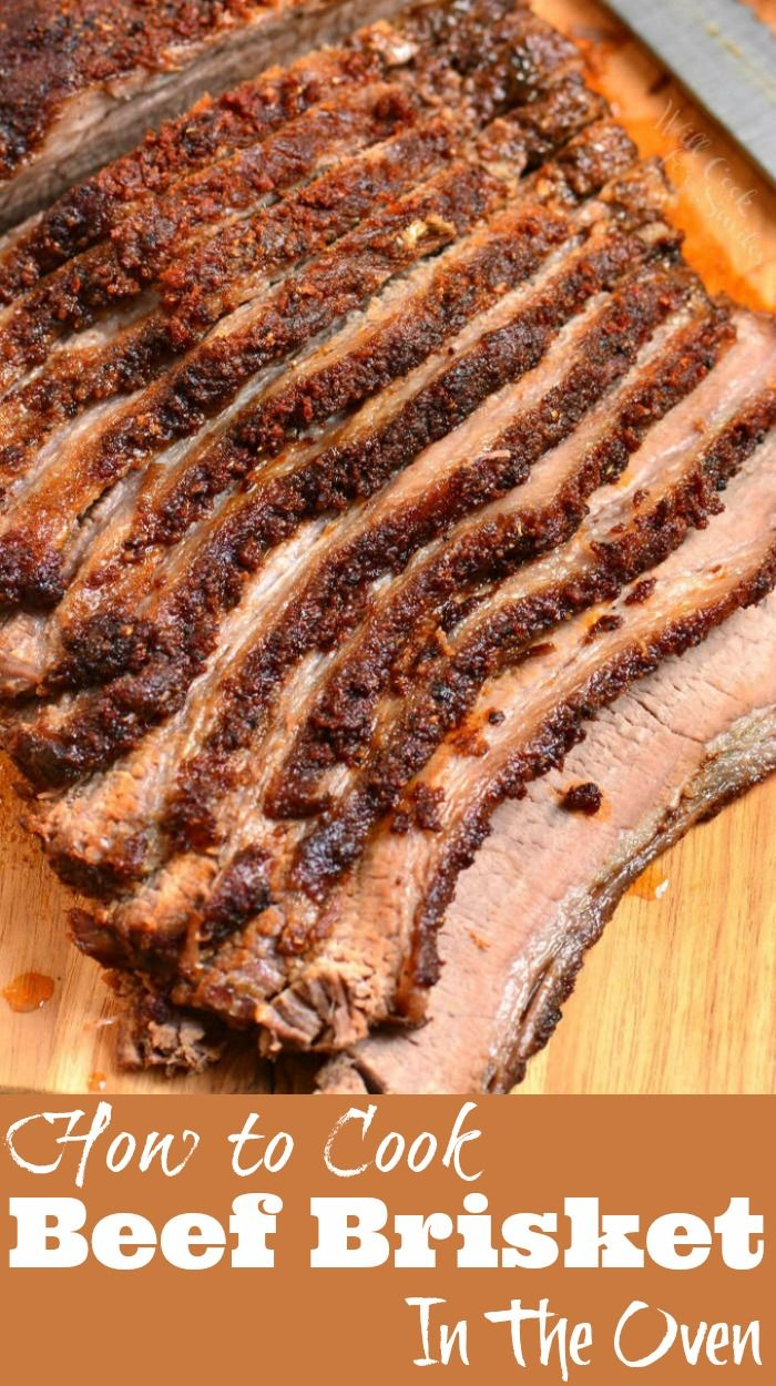 Beef Brisket Cooked In The Oven Juicy Beef Brisket Is Rubbed With An Amazing Dry Rub And Baked