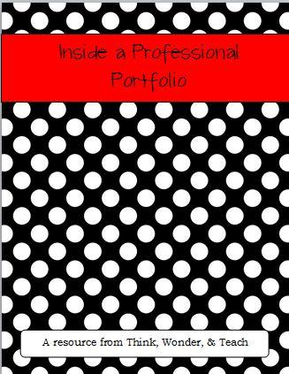 Think, Wonder, & Teach: Portfolio Organization: Part 2...One of the better teacher portfolio links.