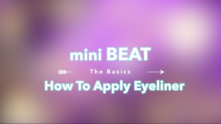 miniBeat: How to Apply Eyeliner (Cateyes)