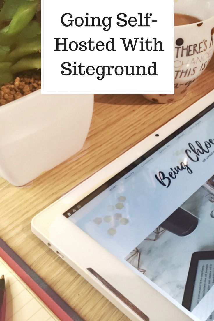 Blogging for beginners. Going self hosted with siteground. How to make your wordpress blog self hosted.