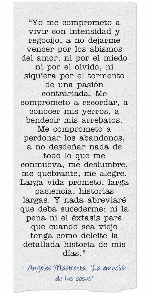 〽️ Yo me comprometo a vivir con intensidad.... Ángeles Mastretta