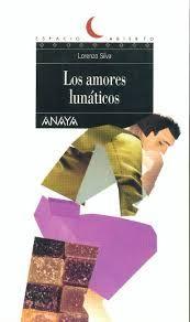 """""""Los amores lunáticos"""" de Lorenzo Silva"""