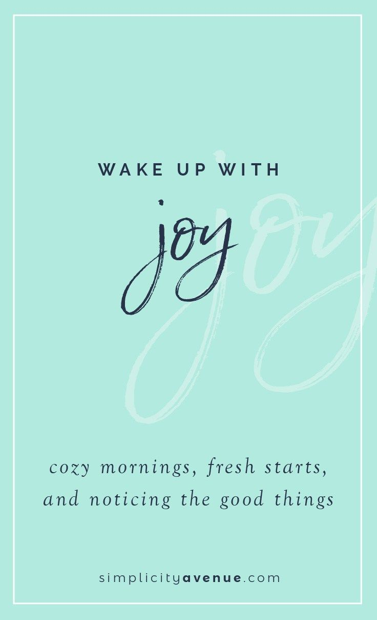 Instead of rushing through your routine - half focused on the day ahead, half focused on the to-do list waiting for you, why not savor what each and every single day offers… a fresh start. Why not be renewed by a beautiful beginning?