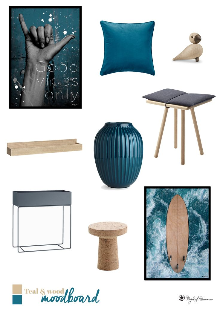 Teal & Wood moodboard // Good Vibes Only and Surf poster by www.peopleoftomorrow.no #moodboard #interior #collage #homedecor #inspiration #scandinavian #kajbojesen #fermliving #georgjensen #teal #turquoise