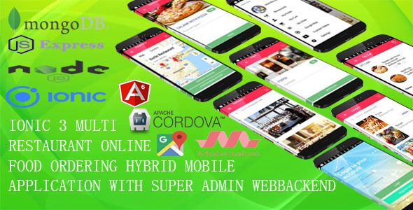 Multi Restaurant Mobile App/IONIC 3/ With SUPER ADMIN WEBBACKEND