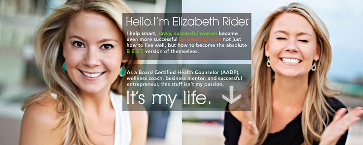 Elizabeth Rider will help you become the healthiest person you know.