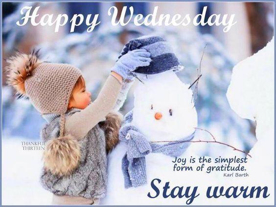 Happy Wednesday Stay Warm