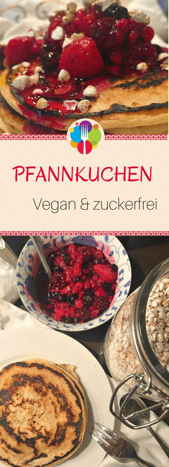 Veganer Pfannkuchen Rezept I Vegane Pancakes gesund I Vegane Rezepte deutsch I z...