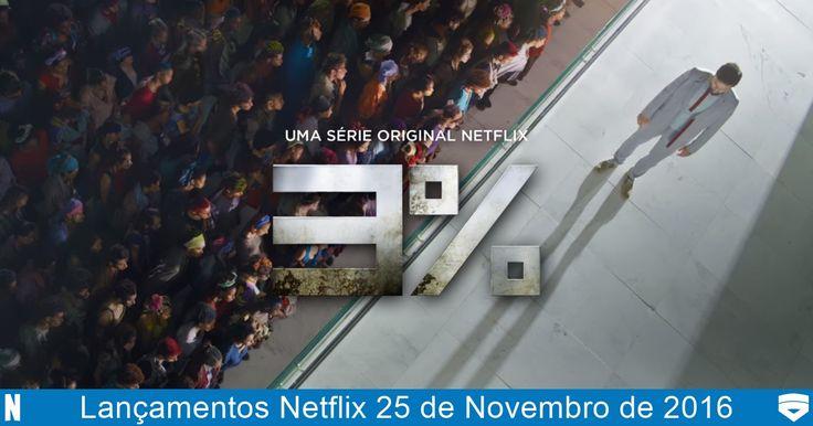 Lançamentos Netflix 25 de Novembro de 2016 (Sexta) 5 novidades