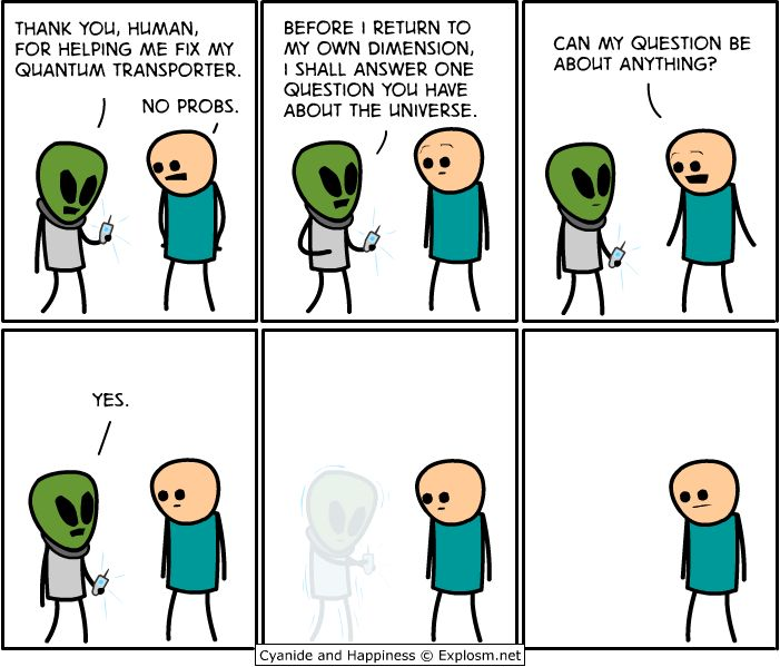 Choose your questions wisely! Cyanide and Happiness by explosm.net