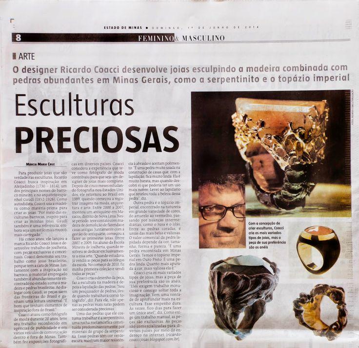 Jornal Estado de Minas  01/06/2014 Editoras: Anna Marina Siqueira e Márcia Maria Cruz Joias Brasileiras: MEDIA