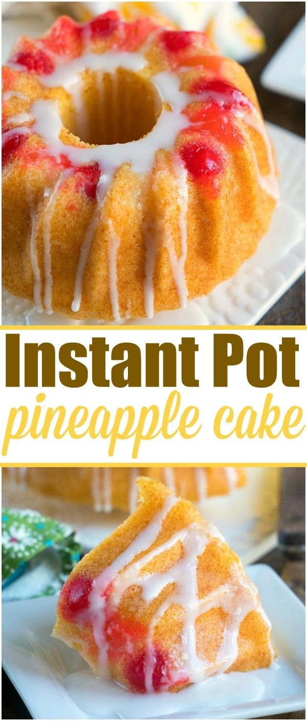 Easy Instant Pot pineapple upside down cake that turns out so moist! Easy pressu…