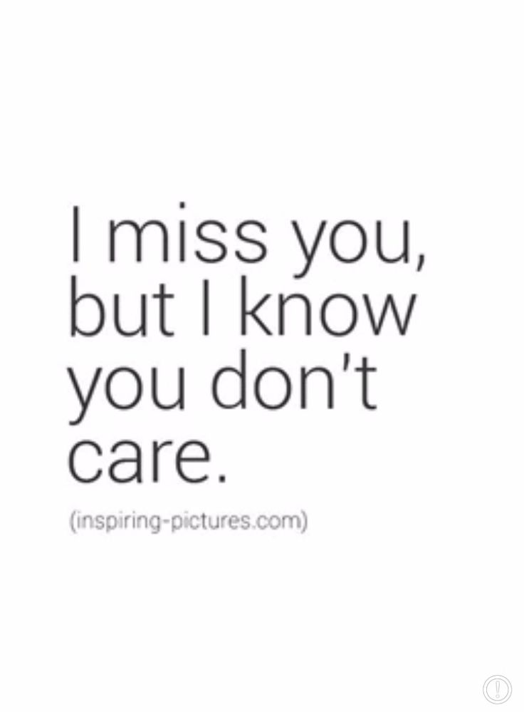 I know you don't care.
