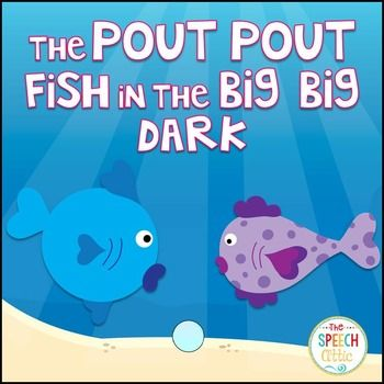73 best images about pout pout fish activities on for The pout pout fish in the big big dark