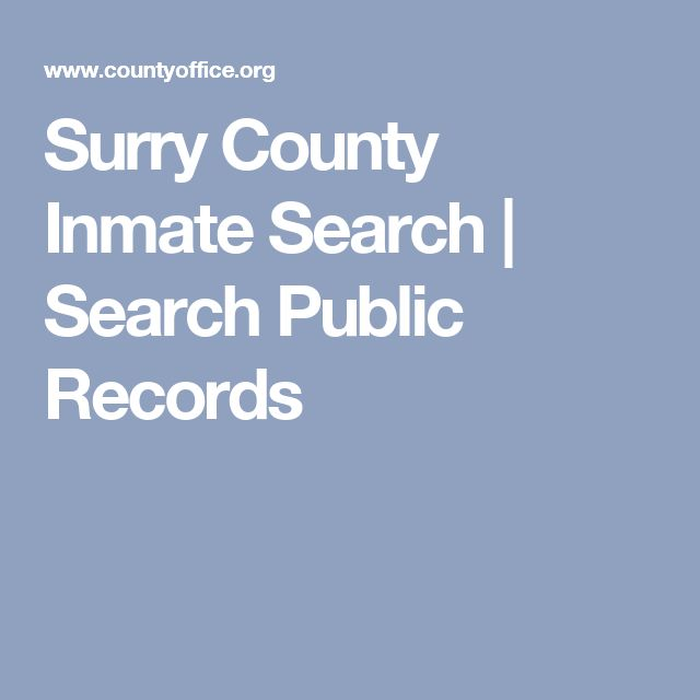 Surry County Inmate Search | Search Public Records