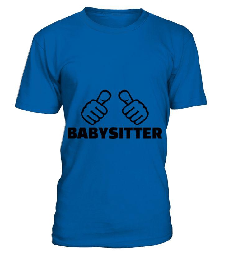 Babysitter 2 TShirt  Funny Baby T-shirt, Best Baby T-shirt