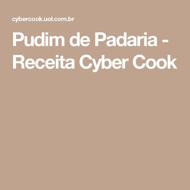 Pudim de Padaria - Receita Cyber Cook