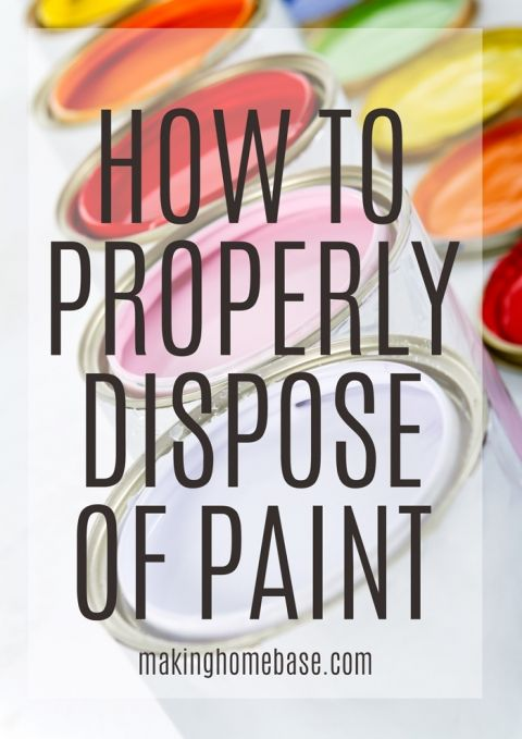 how to properly dispose of paint